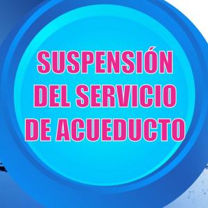 Boletín 084-20 Suspensión del servicio de acueducto en el sector 3